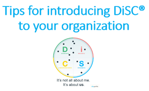 Tips for introducing DiSC to your organization